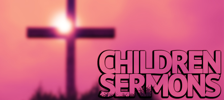 Children Sermons