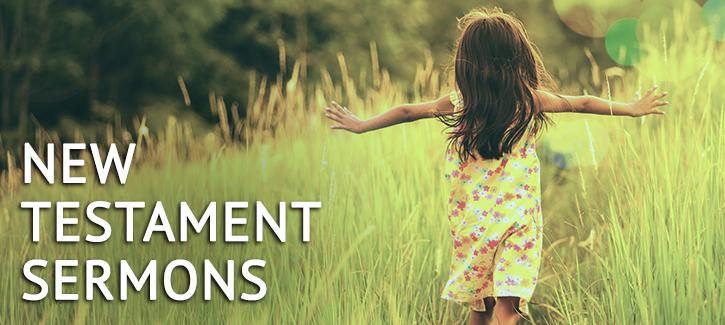 New Testament Children Sermons